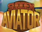 Sudden Aviator